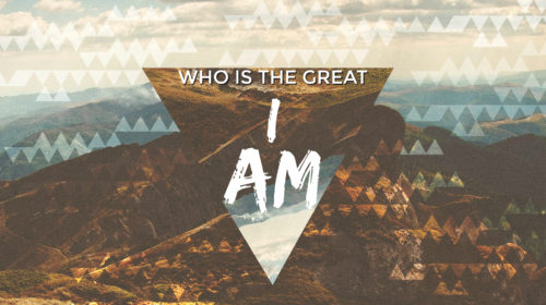 Who Is The Great I Am?